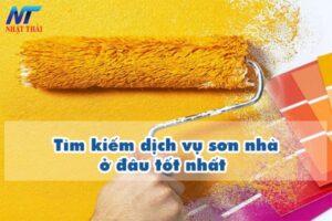 Tìm kiếm dịch vụ sơn nhà ở đâu tốt nhất