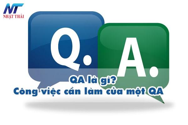 QA là gì? Công việc cần làm của một QA