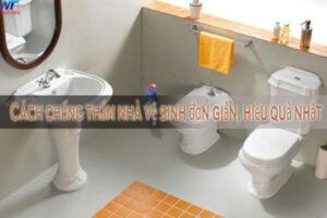 Cách chống thấm nhà vệ sinh đơn giản, hiệu quả nhất